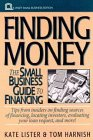 Finding Money: The Small Business Guide to Financing