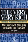The Very, Very Rich, How They Got That Way, and How You Can, Too