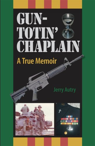 Gun-Totin' Chaplain by Jerry Autry