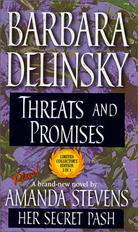 Threats and Promises/Her Secret Past by Barbara Delinsky