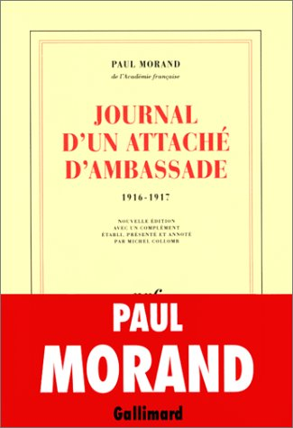 Journal D'un Attaché D'ambassade (1916 1917)