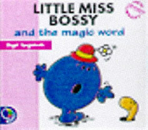 Little miss bossy and the magic word little miss new story library