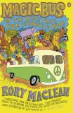 Magic Bus by Rory MacLean