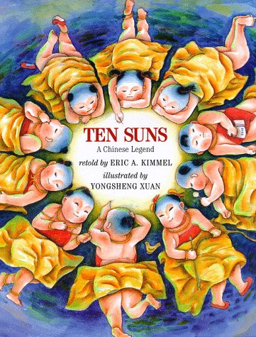 Ten Suns by Eric A. Kimmel