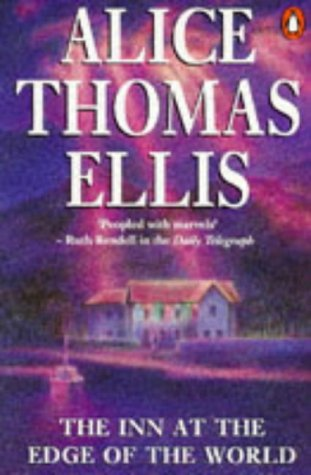The Inn At The Edge Of The World by Alice Thomas Ellis
