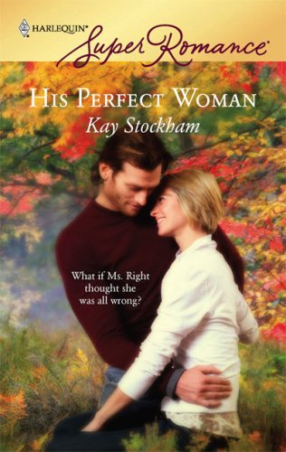 His Perfect Woman by Kay Stockham