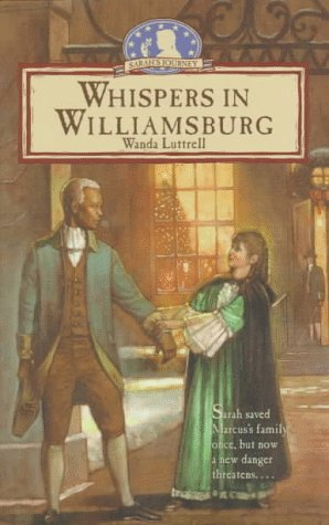Whispers In Williamsburg by Wanda Luttrell