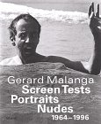 Gerard Malanga: Screen Tests - Portraits - Nudes (Steidl Collectors Books)