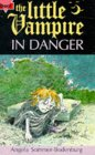 The Little Vampire In Danger (Fiction: Little Vampire)