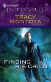 Finding His Child (Mission:  Redemption) (Harlequin Intrigue #986)