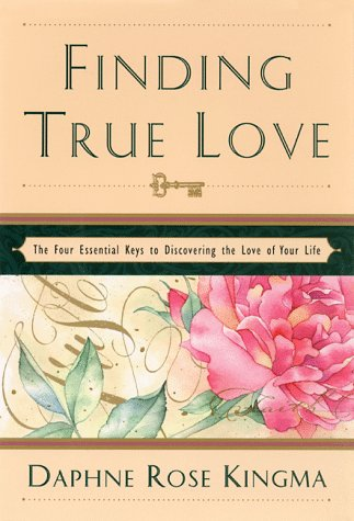 Finding True Love by Daphne Rose Kingma