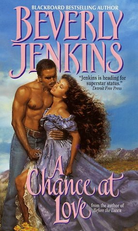 A Chance at Love by Beverly Jenkins