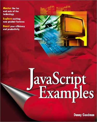 JavaScript Examples Bible: The Essential Companion to JavaScript Bible [With CD-ROM]