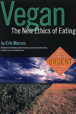 Vegan: The New Ethics Of Eating