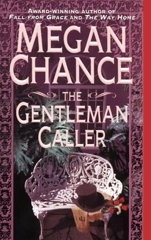 The Gentleman Caller by Megan Chance
