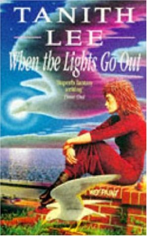 When the Lights Go Out by Tanith Lee