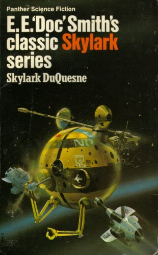 "Skylark DuQuesne by E.E. ""Doc"" Smith"
