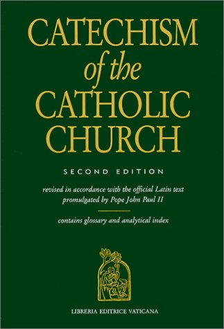 Catechism of the Catholic Church by The Catholic Church