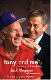 Tony and Me: A Story of Friendship [With DVD]