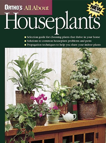 Ortho's All about Houseplants by Kate Jerome