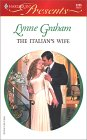 The Italian's Wife (A Mediterranean Marriage) (Harlequin Presents, #2235)