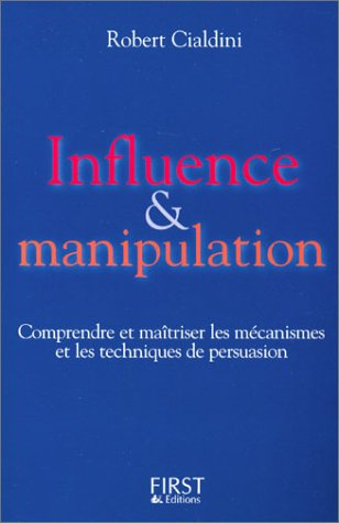 Influence & Manipulation by Robert B. Cialdini