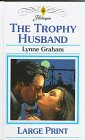 Trophy Husband by Lynne Graham