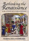 Rethinking The Renaissance: Burgundian Arts Across Europe