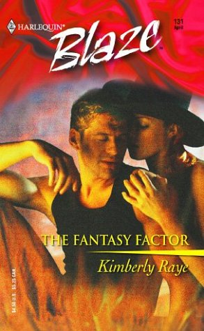 The Fantasy Factor by Kimberly Raye