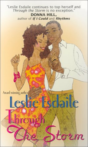 Through the Storm by Leslie Esdaile
