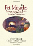 Pet Miracles: Inspirational Stories Of Our Beloved Animal Companions