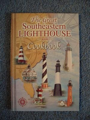 Great Southeastern Lighthouse Cookbook by Ronald Williams