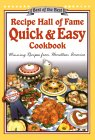 Recipe Hall Of Fame Quick & Easy Cookbook: Winning Recipes From Hometown America (Quail Ridge Press Cookbook Series.)