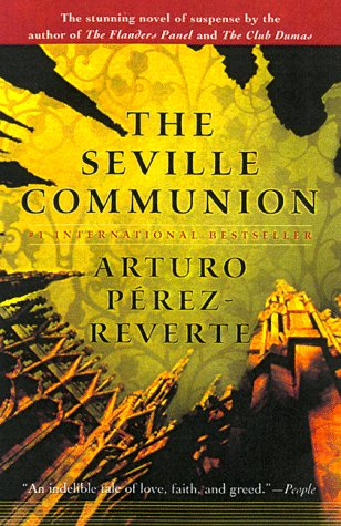 The Seville Communion by Arturo Pérez-Reverte