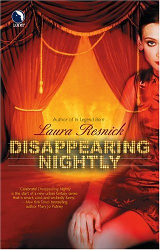 Disappearing Nightly by Laura Resnick