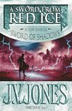 A Sword from Red Ice (Sword of Shadows, #3)