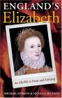 England's Elizabeth: An Afterlife in Fame and Fantasy