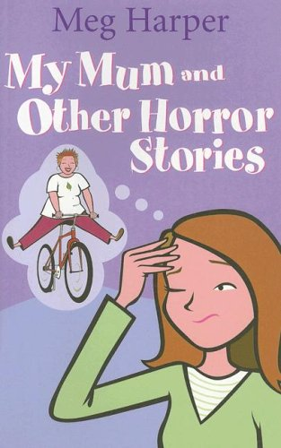 My Mum and Other Horror Stories