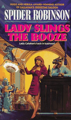 Lady Slings the Booze by Spider Robinson