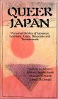 Queer Japan: Personal Stories Of Japanese Lesbians, Gays, Transsexuals And Bisexuals