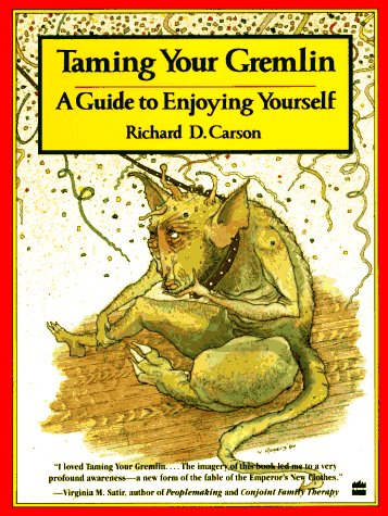 Taming Your Gremlin by Richard David Carson