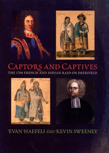 Captors and Captives by Evan Haefeli