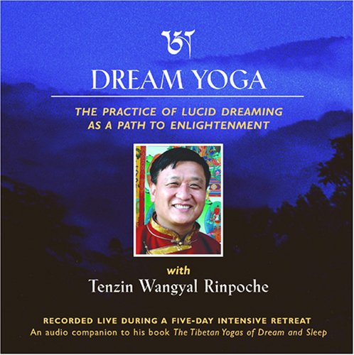 Dream Yoga by Tenzin Wangyal