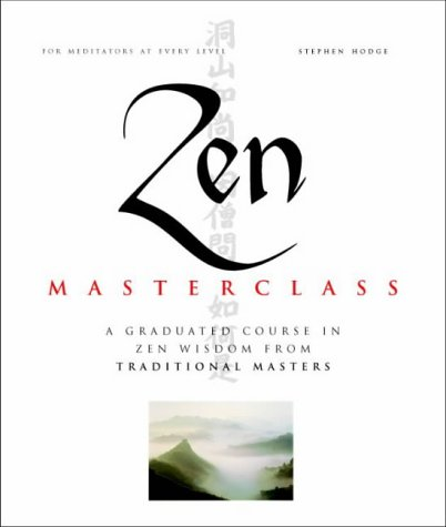 Zen Master Class by Stephen Hodge