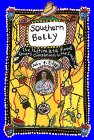 Southern Belly: The Ultimate Food Lover's Guide To The South