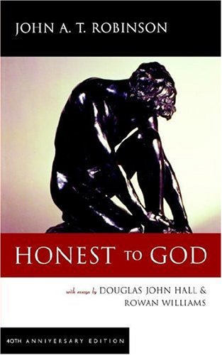 Honest to God by John A.T. Robinson