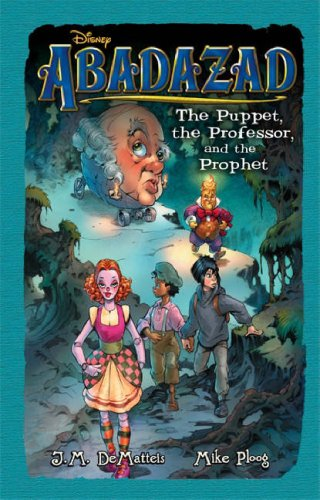The Puppet, the Professor, and the Prophet by J.M. DeMatteis