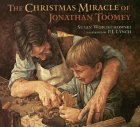 The Christmas Miracle of Jonathan Toomey [With Wooden Ornament from the Story and CD]