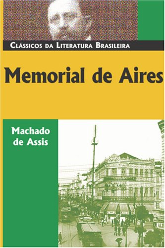 Memorial de Aires by Machado de Assis