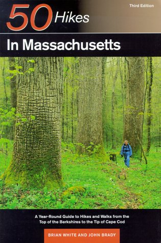 50 Hikes in Massachusetts by John  Brady